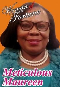 Meticulous Maureen